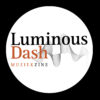 Luminous Dash